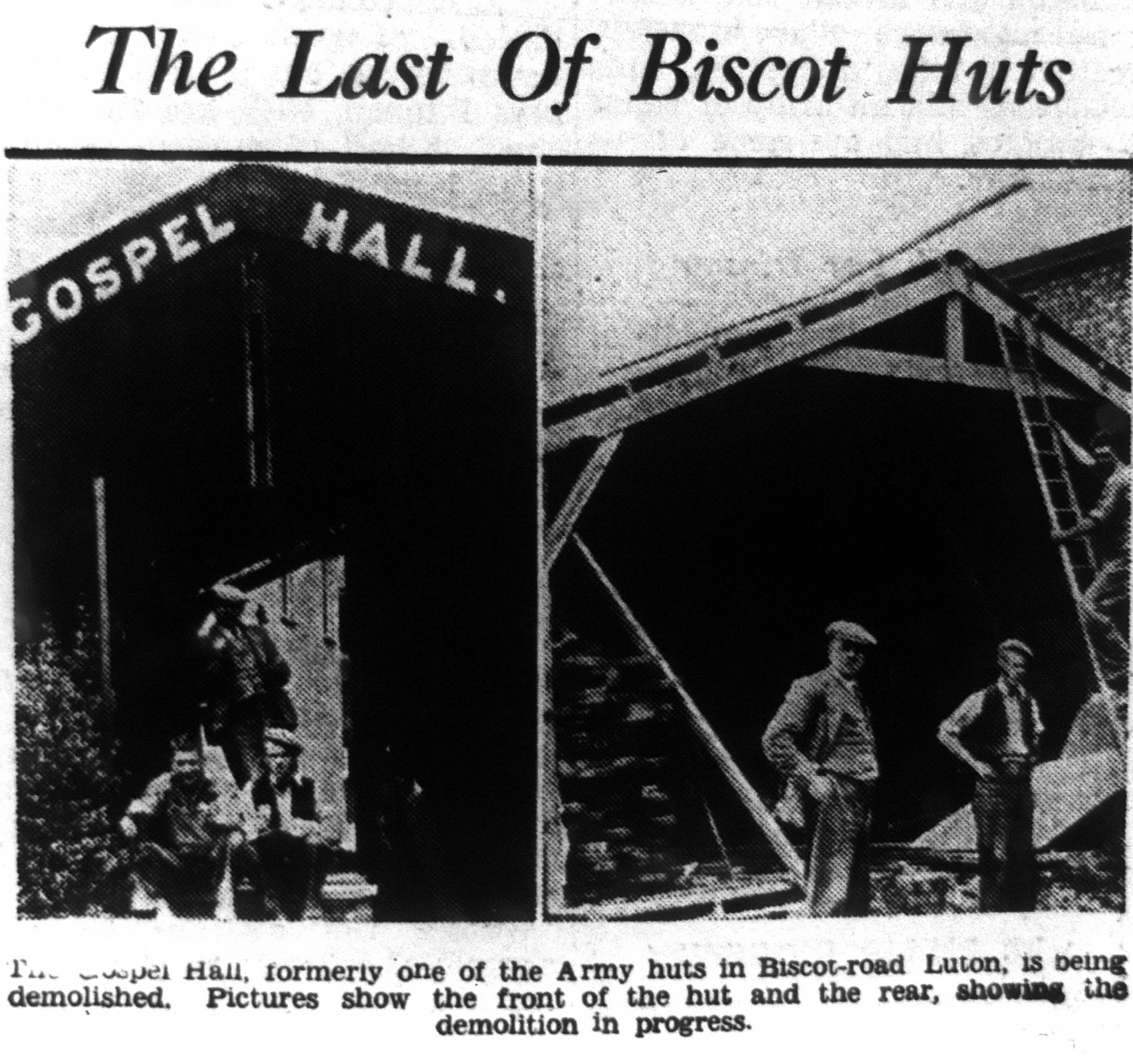 Last of the huts at Biscot under demolition 1937